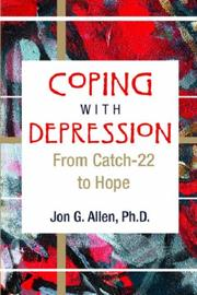 Cover of: Coping With Depression by Jon G. Allen