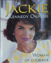 Cover of: Jackie Kennedy Onassis: Woman of Courage
