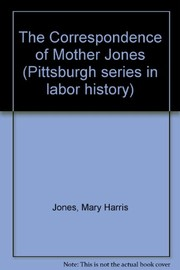 Cover of: The Correspondence of Mother Jones |