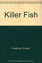 Cover of: Killer fish | Russell Freedman