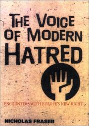 The Voice of Modern Hatred by Nicholas Fraser