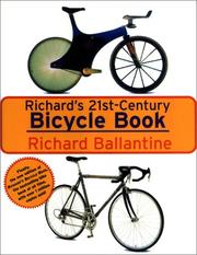 Cover of: Richard's 21st Century Bicycle Book