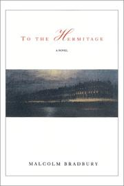 Cover of: To the Hermitage | Malcolm Bradbury