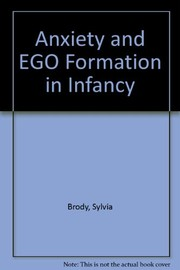 Anxiety and ego formation in infancy