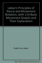 Cover of: Laban's principles of dance and movement notation