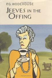 Cover of: Jeeves in the Offing (A Jeeves and Bertie Novel) | P. G. Wodehouse