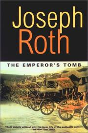 Cover of: The Emperor's Tomb (Works of Joseph Roth)