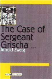 Cover of: The Case of Sergeant Grischa (Tusk Ivories)