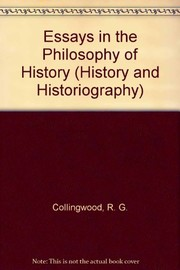 Cover of: Essays in the philosophy of history