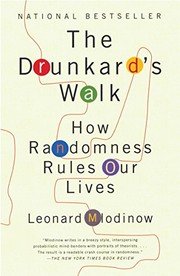 Cover of: The Drunkard's walk | Leonard Mlodinow