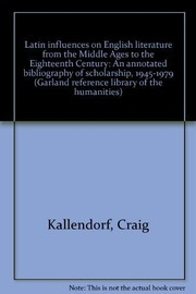 Cover of: Latin influences on English literature from the Middle Ages to the Eighteenth Century