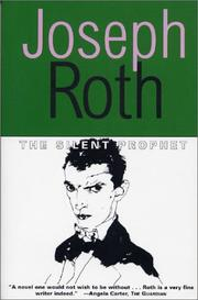 Cover of: The Silent Prophet (Works of Joseph Roth)