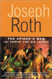 Cover of: Spider's Web and Zipper and His Father (Works of Joseph Roth)