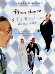 Cover of: Plum Sauce: a P.G. Wodehouse companion