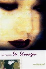 Cover of: My name is Sei Shōnagon | Jan Blensdorf