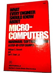 Cover of: What every engineer should know about microcomputers | Bennett, William S.