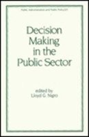 Cover of: Decision making in the public sector |
