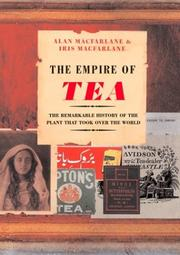 Cover of: The empire of tea | Alan Macfarlane