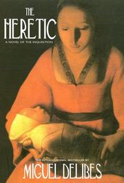 Cover of: The Heretic: A Novel of the Inquisition