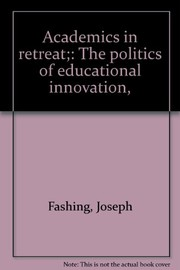 Cover of: Academics in retreat | Joseph Fashing