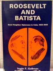 Cover of: Roosevelt and Batista
