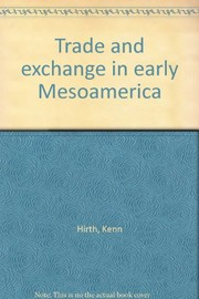 Cover of: Trade and exchange in early Mesoamerica