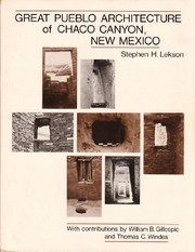 Cover of: Great Pueblo architecture of Chaco Canyon, New Mexico
