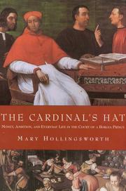 Cover of: The Cardinal's Hat: Money, Ambition, and Everyday Life in the Court of a Borgia Prince