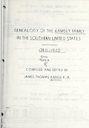 Cover of: Genealogy of the Ramsey family in the Southern United States, 1740-1962 | James Thomas Ramsey