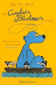 Cover of: The 13 1/2 Lives of Captain Blue Bear