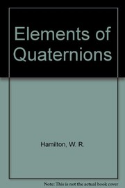 Cover of: Elements of quaternions