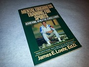 Cover of: Mental toughness training for sports | James E. Loehr