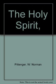 Cover of: The Holy Spirit | W. Norman Pittenger