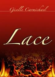 Cover of: Lace (Indigo: Contemporary Romance) | Giselle Carmichael