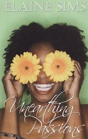 Cover of: Unearthing Passions | Elaine Sims
