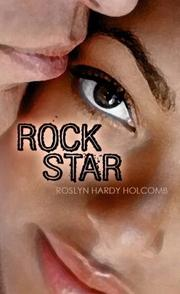 Cover of: Rock Star | Roslyn Hardy Holcomb