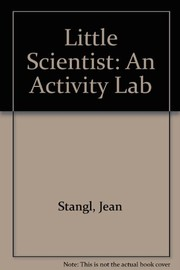 Cover of: The little scientist | Jean Stangl