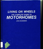 Cover of: Living on wheels | Boardman, John