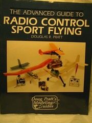 Cover of: The advanced guide to radio control sport flying