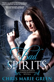 Cover of: In Bad Spirits (A Dawn Madison Novella Book 2)