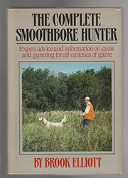 The complete smoothbore hunter