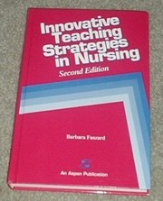 Cover of: Innovative teaching strategies in nursing |