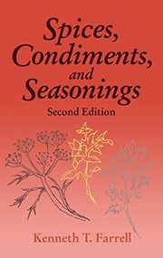 Cover of: Spices, Condiments and Seasonings | Kenneth T. Farrell