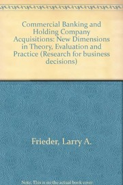 Cover of: Commercial banking and holding company acquisitions | Larry A. Frieder