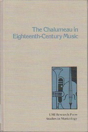 Cover of: The chalumeau in eighteenth-century music