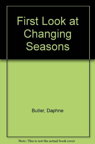 First look at changing seasons by Daphne Butler