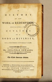 Cover of: A history of the work of redemption | Jonathan Edwards