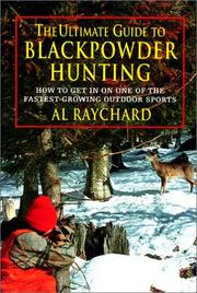 Cover of: The ultimate guide to black powder hunting