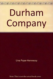 Cover of: Durham Company. | Una Pope-Hennessy