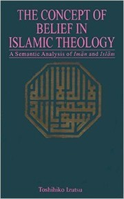 Cover of: The concept of belief in Islamic theology | Toshihiko Izutsu